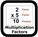 multiplication factors and products